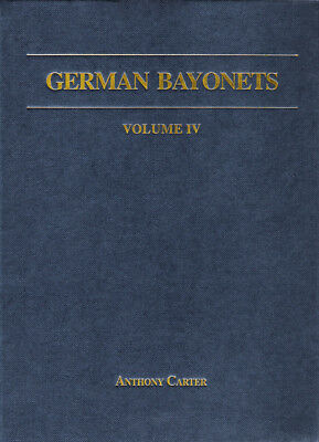 Book: German Bayonets Volume IV- Regulation Pattern Sword Bayonets 1860-1900