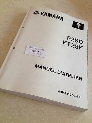 Yamaha moteur F25D FT25F hors bord  manuel atelier workshop service manual