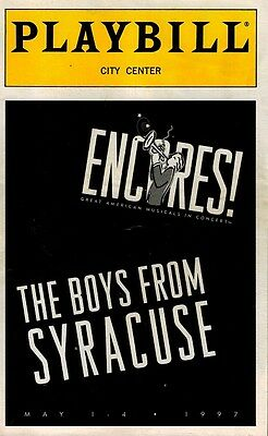 The Boys From Syracuse Encores Production Playbill - Sighed By Debbie Gravite
