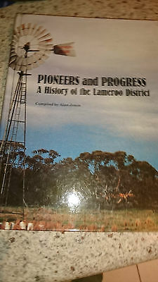 Pioneers & Progress History Of The Lameroo District Australian Colonial Book