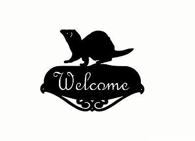FERRET WELCOME SCRIPT SIGN silhouette metal PAINTED USA made