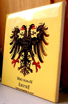 "Holy Roman Empire "" God save emperor francis"" FLAG CERAMIC TILE"