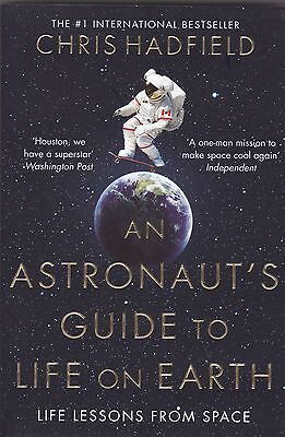 An Astronaut's Guide to Life on Earth by Chris Hadfield (Paperback)  New Book