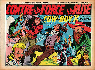 ▬►  Bande Dessinée BD Contre la force ... la ruse Cow Boy X N°34 1948