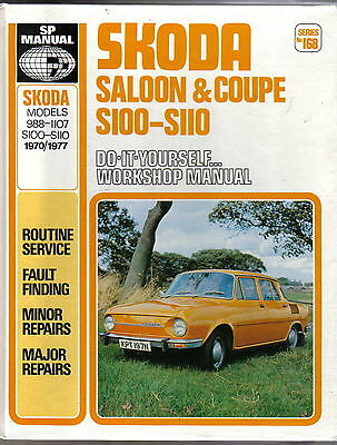 Skoda Saloon & Coupe Owners S100 S110 Workshop Manual 1970-77 Pub. by S.P.