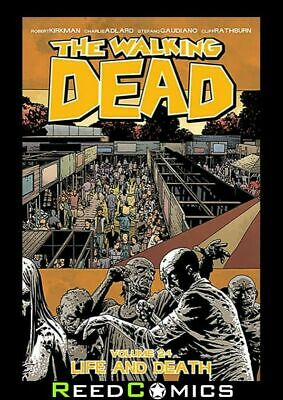 THE WALKING DEAD VOLUME 24 LIFE AND DEATH GRAPHIC NOVEL Collects Issues #139-144