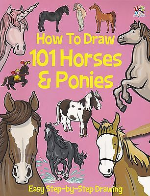 How to Draw 101 Horses and Ponies - New Book