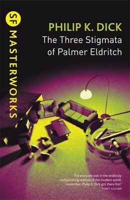 The Three Stigmata of Palmer Eldritch by Philip K. Dick (Paperback) New Book