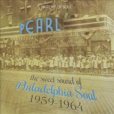 Various Artists - The Sweet Sound Of Philadelphia Soul: 1959-1964 New Cd