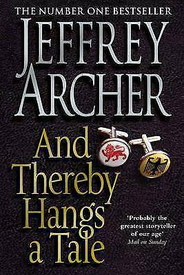And Thereby Hangs A Tale by Jeffrey Archer (Paperback) New Book