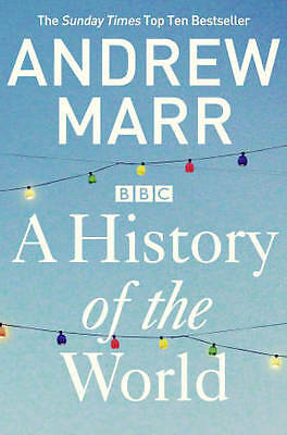 A History of the World by Andrew Marr (Paperback, 2013) New Book