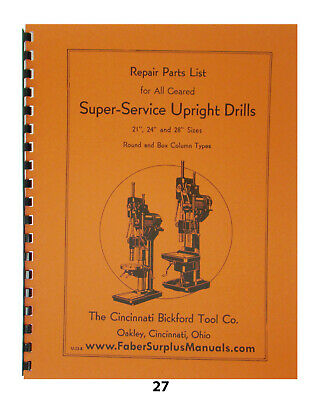 "Cincinnati Bickford Super Service Drill 21"", 24"", & 28"" Repair Parts Manual *27"