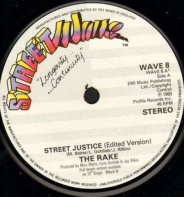 "THE RAKE street justice WAVE 8 near mint disc uk streetwave 1983 7"" WS EX/"