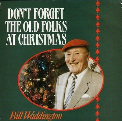 """BILL WADDINGTON don't forget the old folks at christmas NEAR MINT DISC 7"""" PS"""