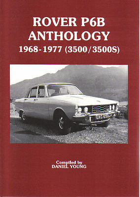 Rover P6B Anthology 1968-1977 3500 3500S Book of Road Tests & Articles Pub. 1990