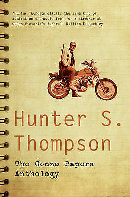 The Gonzo Papers Anthology by Hunter S. Thompson (Paperback) New Book