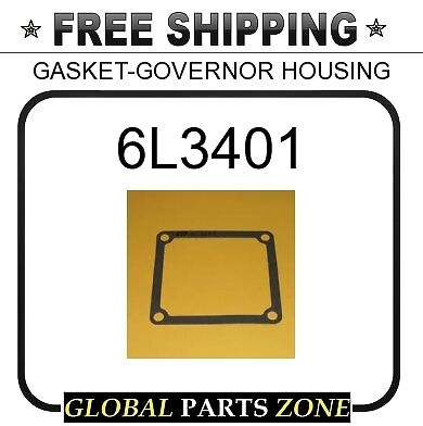 6L3401 - GASKET-GOVERNOR HOUSING  for Caterpillar (CAT)