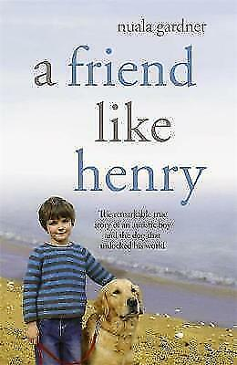A Friend Like Henry by Nuala Gardner (Paperback) New Book