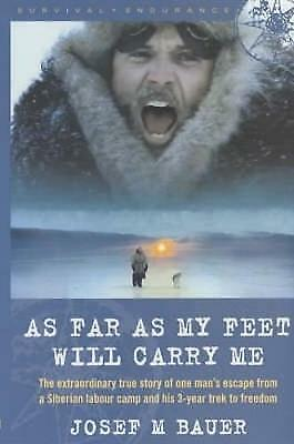 As Far as My Feet Will Carry Me by Joseph Martin Bauer, Book, New (Paperback)