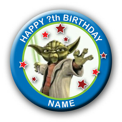 PERSONALISED YODA STAR WARS BIRTHDAY BADGES/FRIDGE MAGNET/NO PIN- 58MM or 77MM