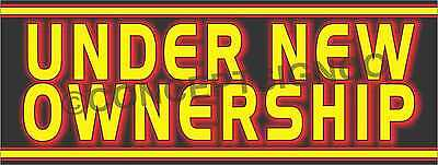 1.5/'X4/' UNDER NEW OWNERSHIP BANNER Outdoor Indoor Sign Business Management Owner