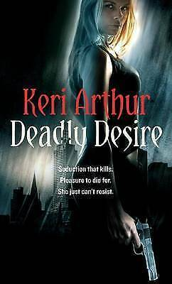 Deadly Desire by Keri Arthur, Book, New Paperback