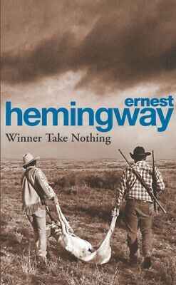 Winner Take Nothing by Ernest Hemingway New Paperback Book