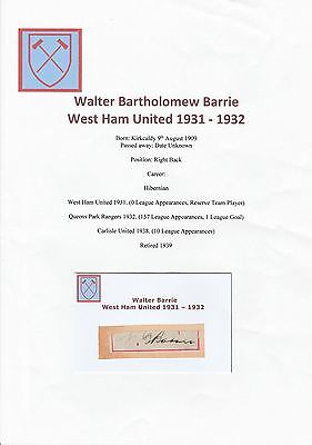 Walter Barrie West Ham Utd 1931-1932 Very Rare Original Hand Signed Cutting/Card