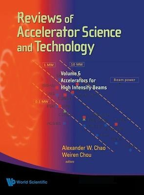 Reviews Of Accelerator Science And Technology - Volume 6: Accelerators For High