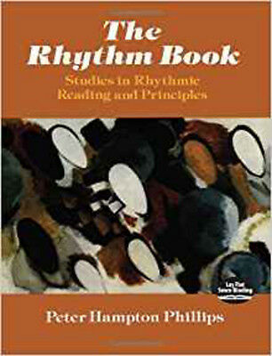 Peter Phillips: The Rhythm Book - Studies In Rhythmic Reading And Principles (Do