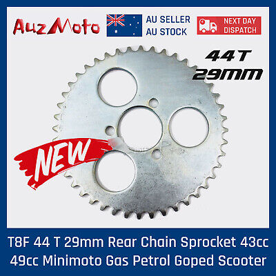 T8F 44 T 29mm Rear Chain Sprocket 43cc 49cc Minimoto Gas Petrol Goped Scooter