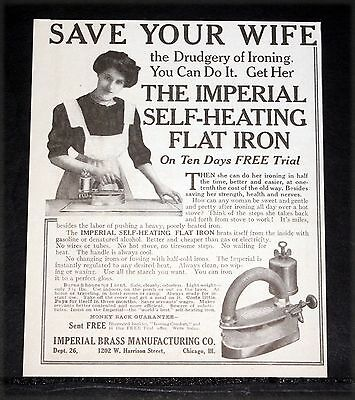 1912 Old Magazine Print Ad, Imperial, Self-Heating Flat Iron, Save Your Wife!