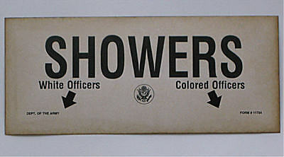 US ARMY SEGREGATION SIGN WHITE / COLORED OFFICERS SHOWERS w ARROWS POINTING WAY
