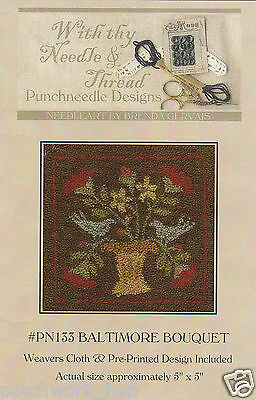Punchneedle Baltimore Bouquet Stamped Weavers Cloth With Thy Needle PN133
