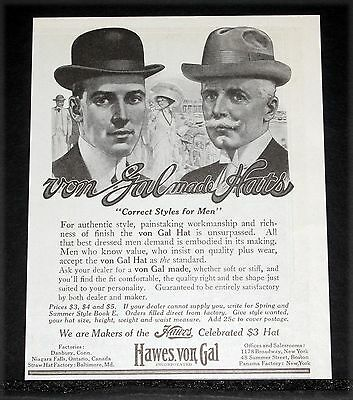 1913 Old Magazine Print Ad, Hawes Von Gal Hats, Correct Styles For Men, Fashion!