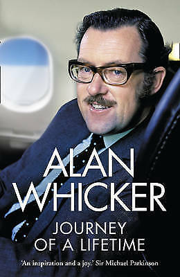 Journey of a Lifetime by Alan Whicker, Book, New (Paperback, 2010)