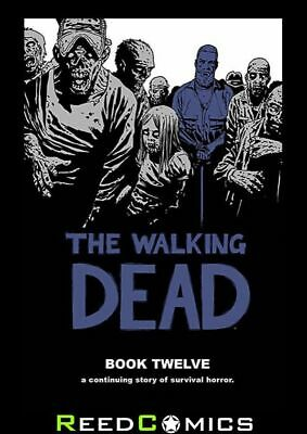 THE WALKING DEAD VOLUME 12 HARDCOVER New Hardback Collects Issues #133-144