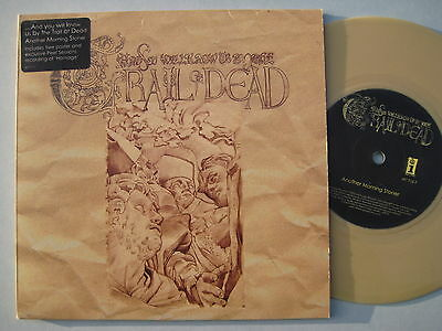 "7"" /...and You Will Know Us By The Trail Of Dead ""another Morning Stoner"""