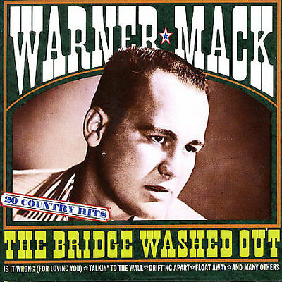 Warner Mack - Bridge Washed Out: 20 Country Hits New Cd