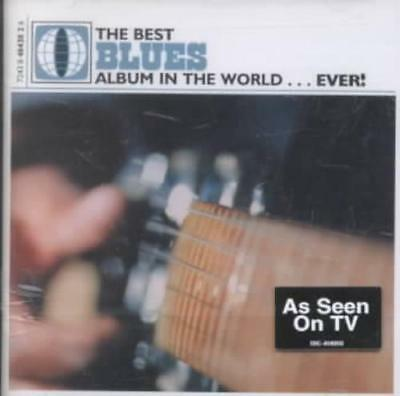 The Best Blues Album in the World Ever New CD