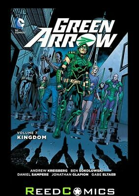 GREEN ARROW VOLUME 7 KINGDOM GRAPHIC NOVEL New Paperback Collects #35-40
