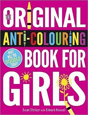 The Original Anti-colouring Book for Girls - Art therapy colouring and doodling