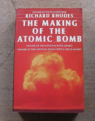 THE MAKING OF THE ATOMIC BOMB by Richard Rhodes - 1st 1986  - VG+ Pulitzer Prize