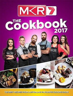 My Kitchen Rules MKR 2017 EDITION The Cookbook 100+ Recipes -  BRAND NEW