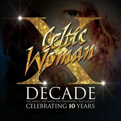 Celtic Woman - Decade: The Songs, The Show, The Tradition, The Classics New Cd