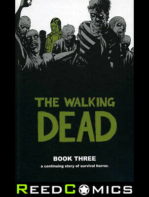 THE WALKING DEAD VOLUME 3 HARDCOVER New Hardback Collects #25-36 Robert Kirkham