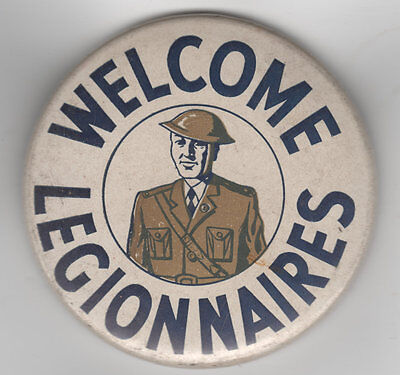 """WWI Doughboy WELCOME LEGIONNAIRES Large 2.5"""" Pin pinback button"""