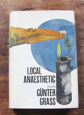 LOCAL ANAESTHETIC by Gunter Grass  - 1st/1st 1969 HCDJ - TIN DRUM Nobel Prize