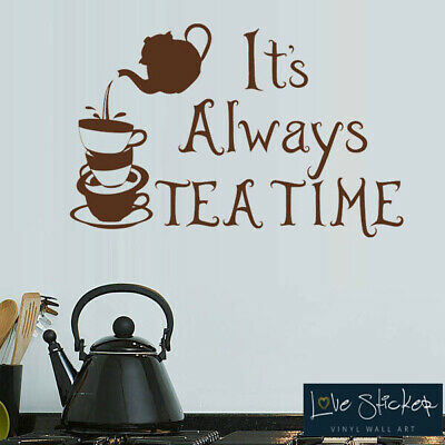 Tea Time Kitchen Food Cafe Quote Wall Art Stickers Decals Decor Vinyl Home