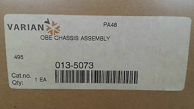 Varian OBE CHASSIS ASSEMBLY 013-5073 Fedex Shipping